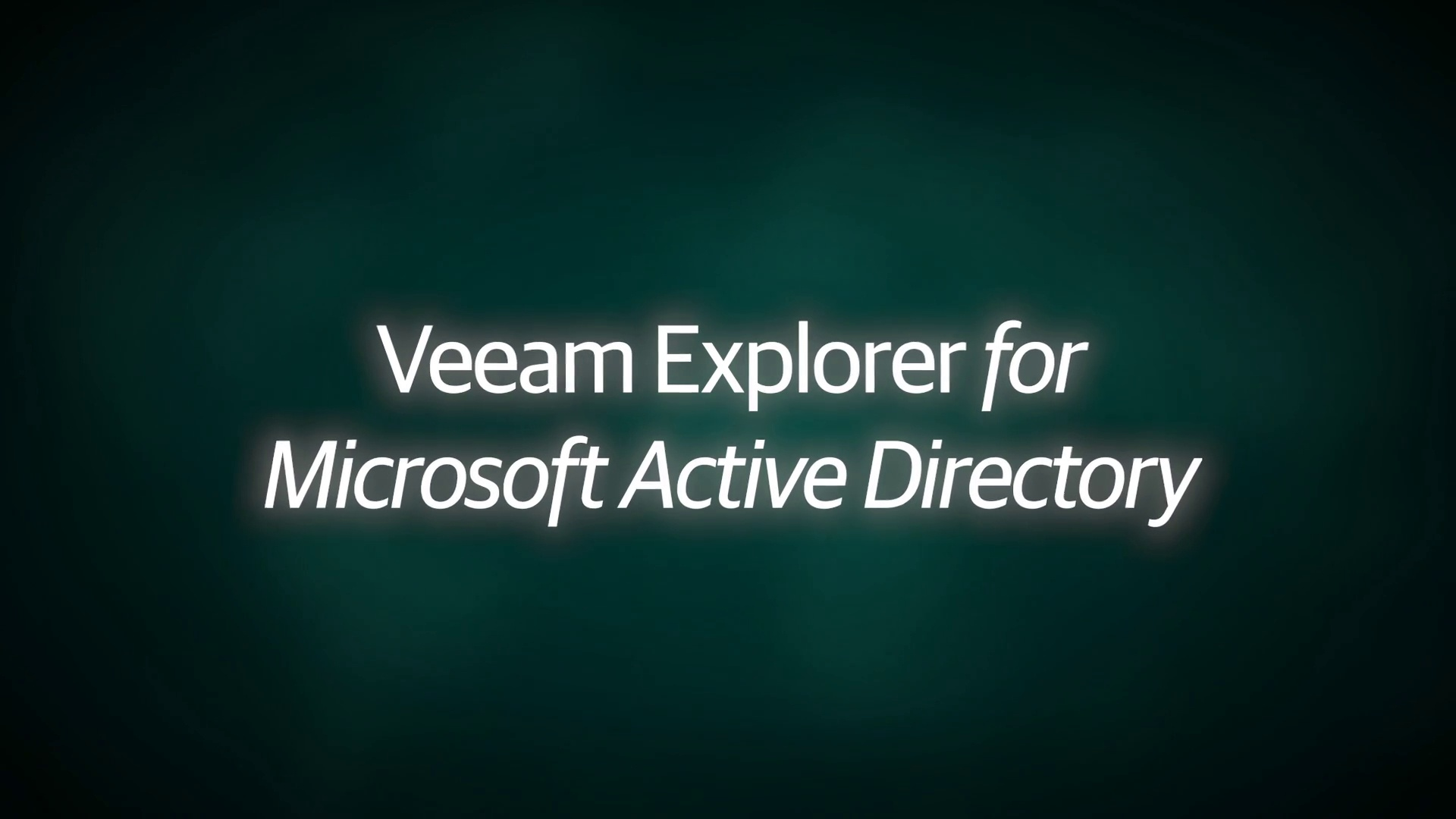 Veeam Explorer for Microsoft Active Directory