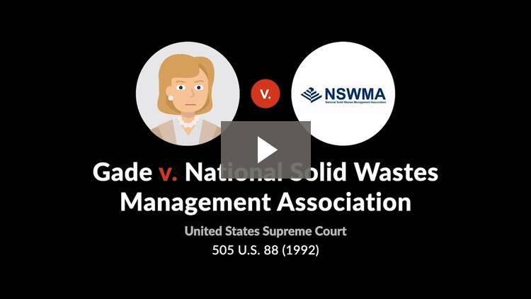 Gade v. National Solid Wastes Management Association