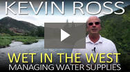 Kevin Ross: Wet in the West | Managing GC Water Supplies