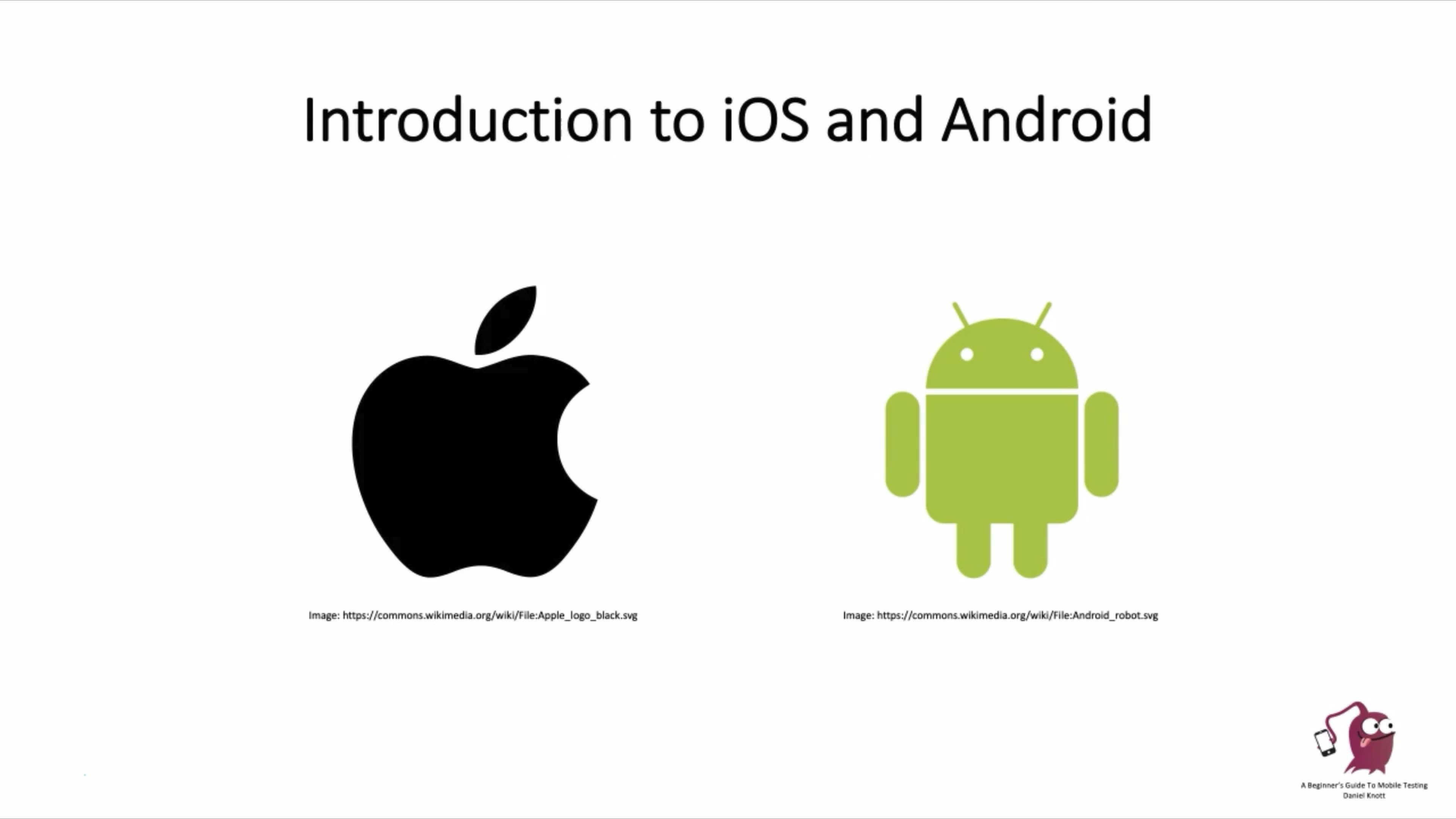 Introduction to iOS and Android