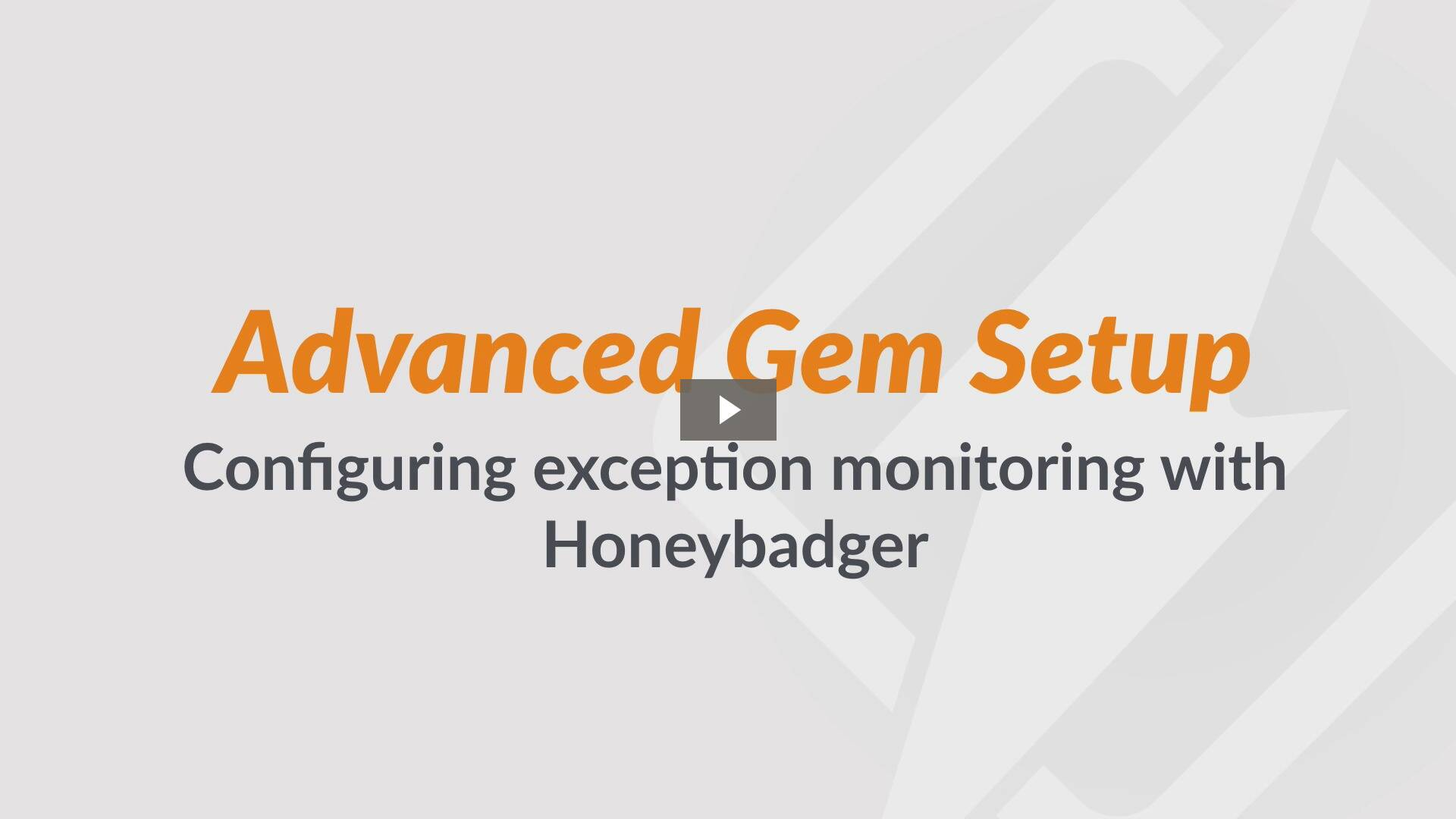 Advanced Honeybadger Gem Usage