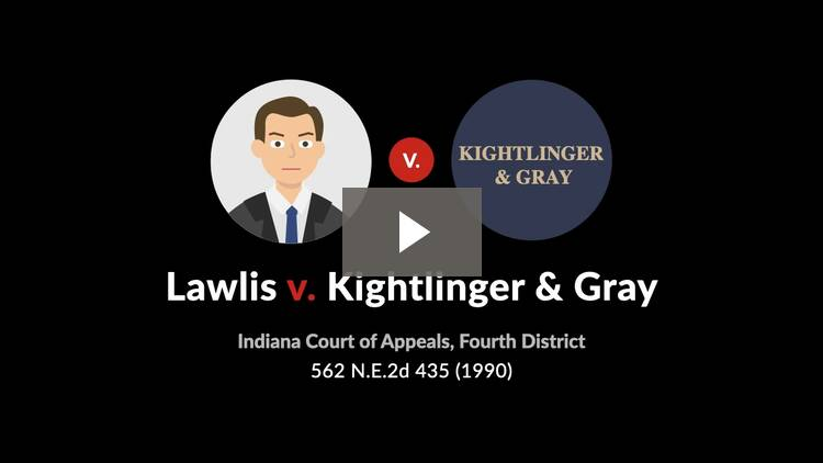 Lawlis v. Kightlinger & Gray
