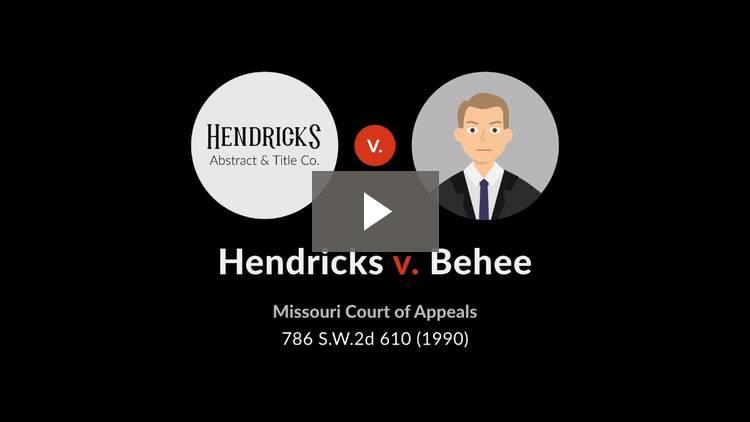 Hendricks v. Behee