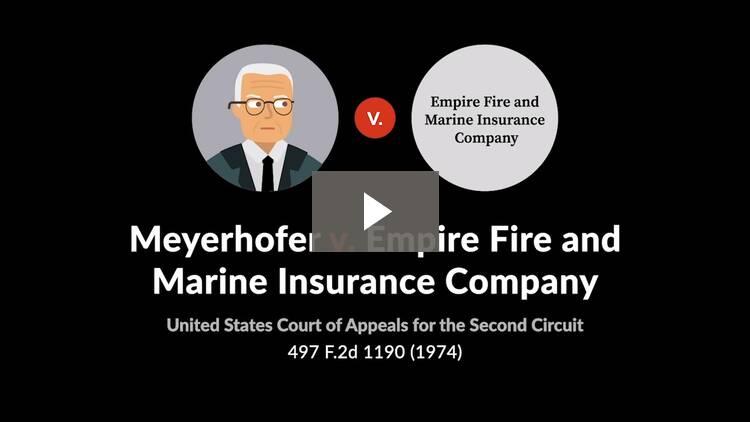Meyerhofer v. Empire Fire and Marine Ins. Co.