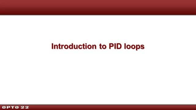 Webinar- Introduction to PID Loops