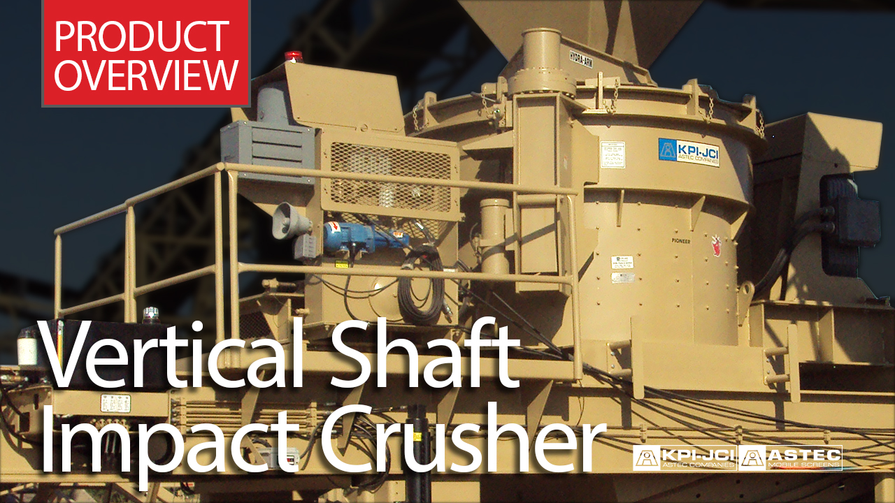 Vertical Shaft Impactor Product Overview