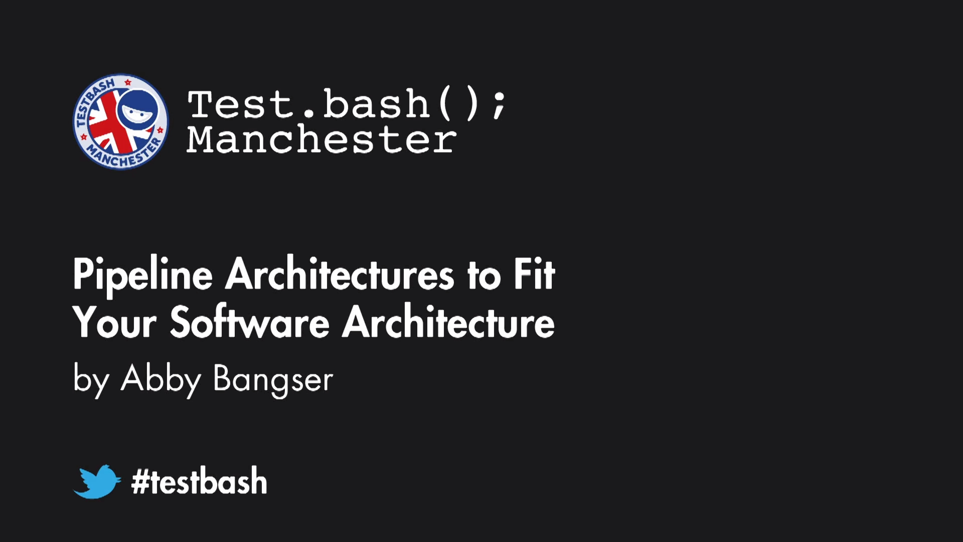 Pipeline Architectures to Fit Your Software Architecture - Abby Bangser