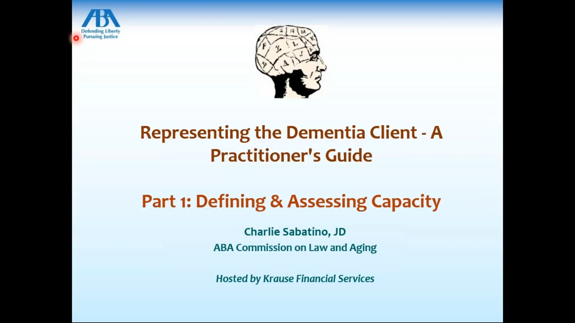 Assessing Capacity and Accommodating Diminished Capacity Clients: Part 1