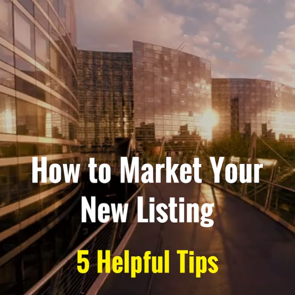 How to Market Your New Listing