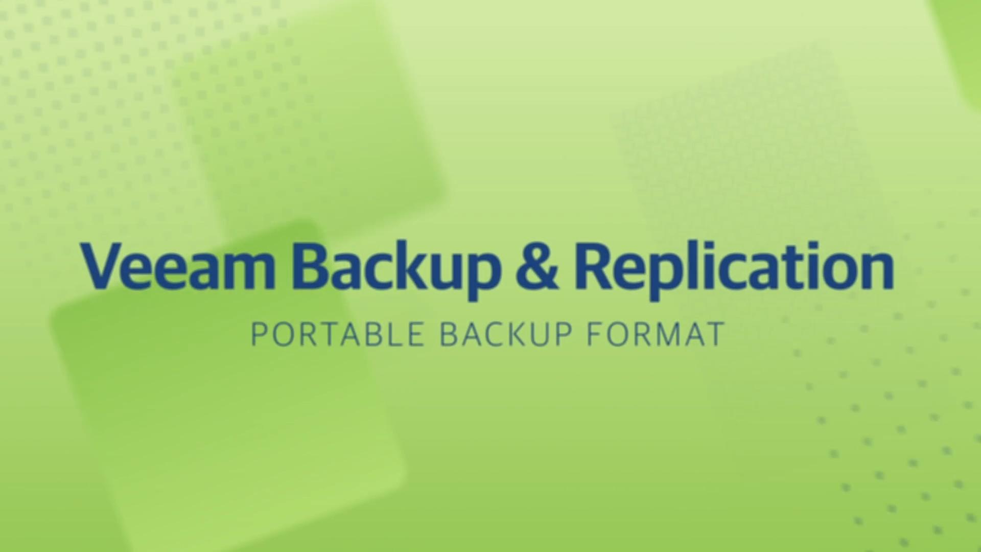 Product launch v11 - VBR - Portable Backup Format