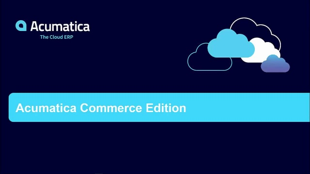 Acumatica Commerce Edition Overview