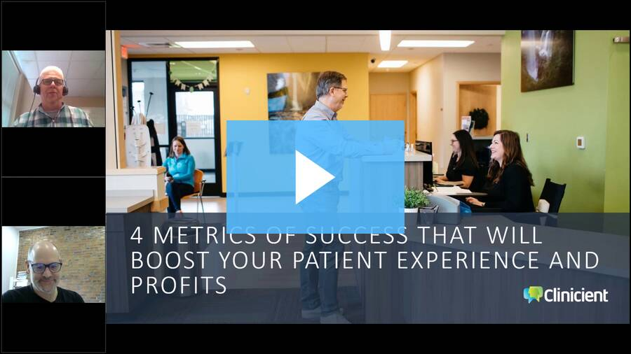4-Metrics-of-Success-that-Will-Boost-Your-Patient-Experience-and-Profits-Webinar
