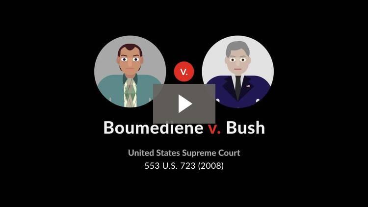 Boumediene v. Bush