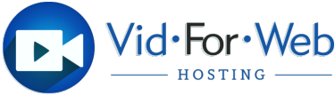 Vid•For•Web Productions Video Hosting
