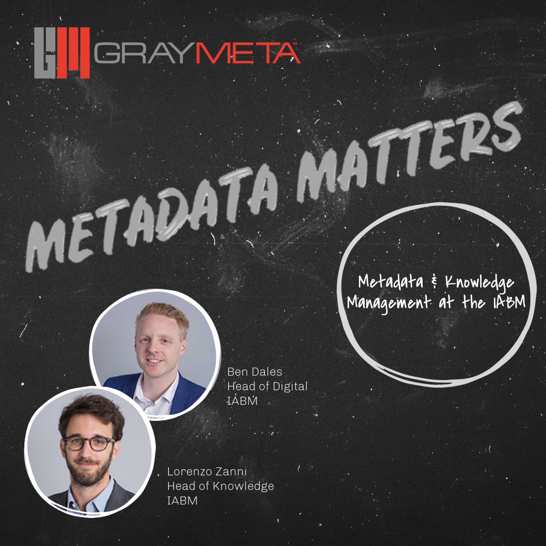Episode 20: Metadata & Knowledge Management at the IABM
