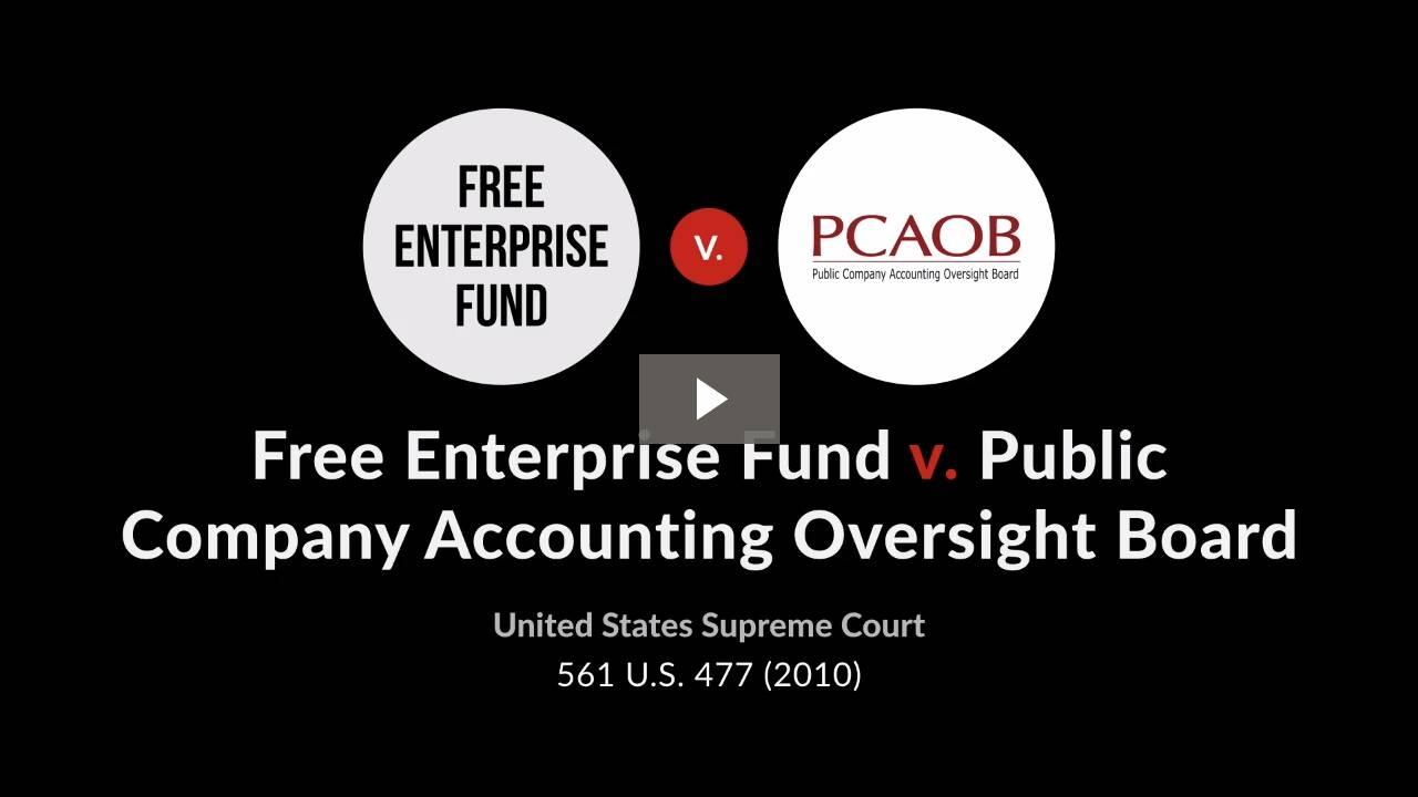Free Enterprise Fund v. Public Company Accounting Oversight Board