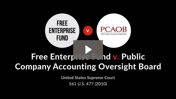 free enterprise fund v public company accounting oversight board