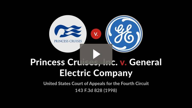 Princess Cruises, Inc. v. General Electric Co.