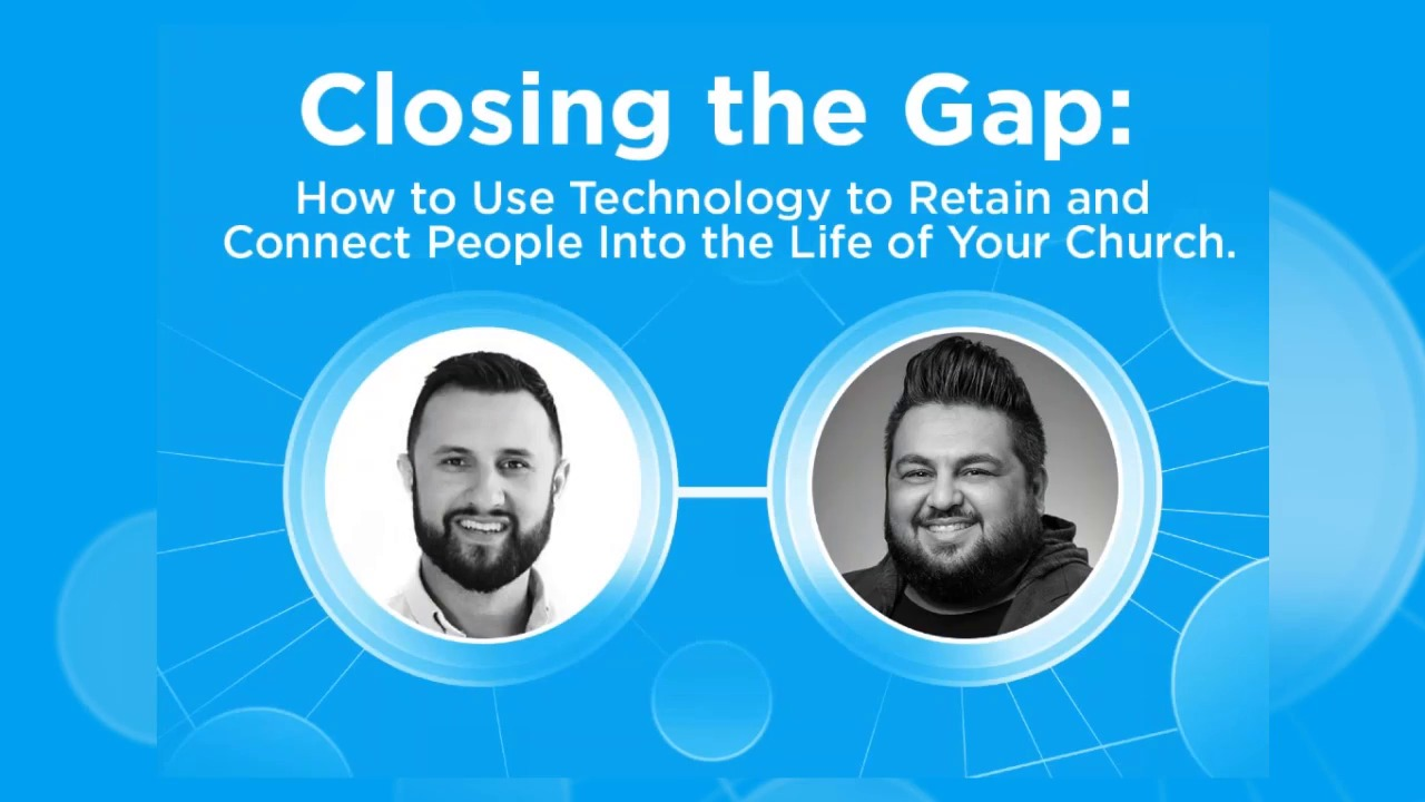 Webinar - How to Use Technology to Retain and Connect People Into the Life of Your Church
