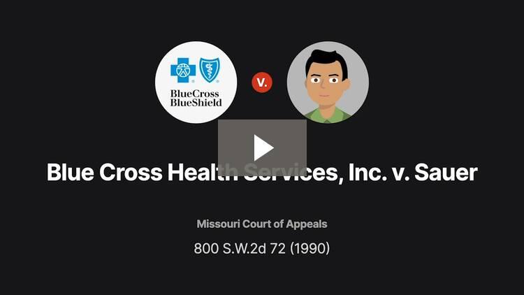 Blue Cross Health Services, Inc. v. Sauer