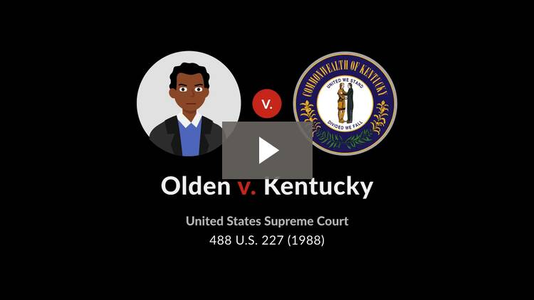 Olden v. Kentucky
