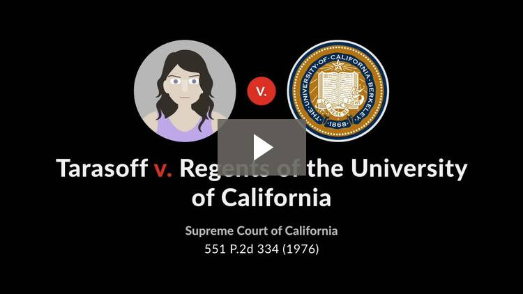 Tarasoff v. Regents of University of California