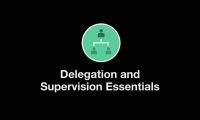 Welcome to Delegation and Supervision Essentials thumbnail