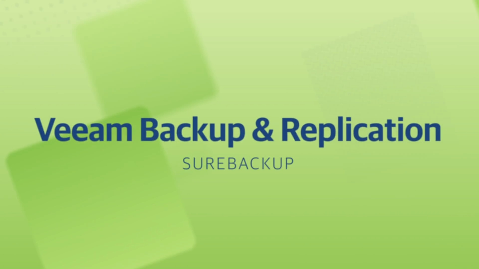 Product launch v11 - VBR - SureBackup