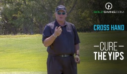 Cure the Yips: Cross Hand Drill