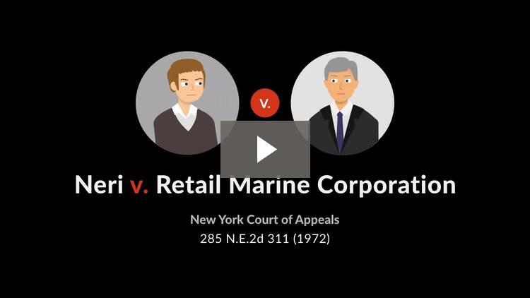 Neri v. Retail Marine Corp.