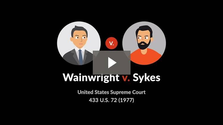 Wainwright v. Sykes