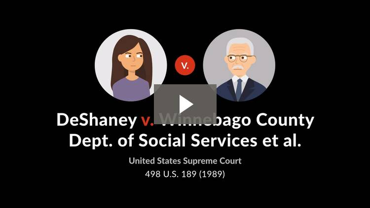 DeShaney v. Winnebago County Dept. of Social Services