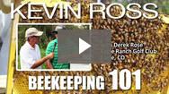 Kevin Ross with Derek Rose: Beekeeping 101