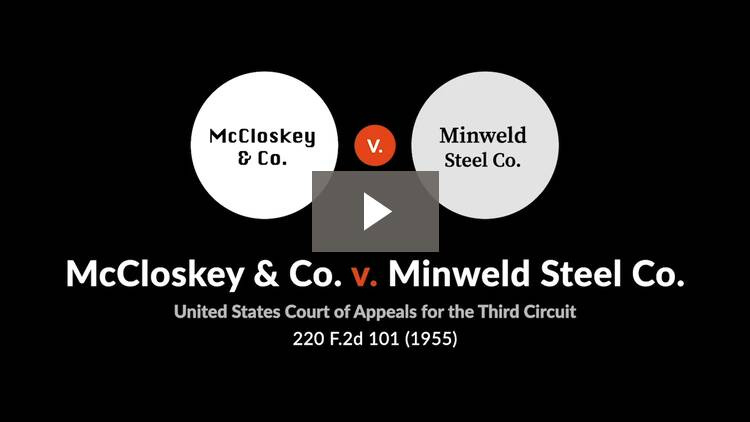 McCloskey & Co. v. Minweld Steel Co.