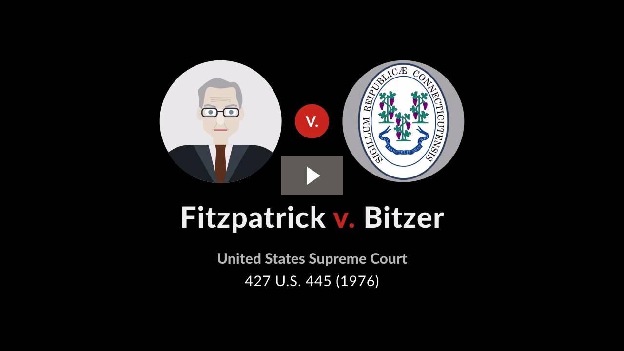 Fitzpatrick v. Bitzer