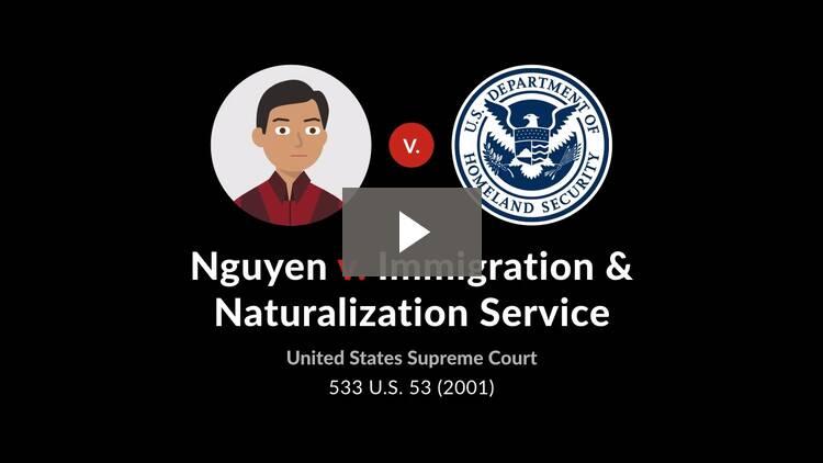 Nguyen v. Immigration and Naturalization Service