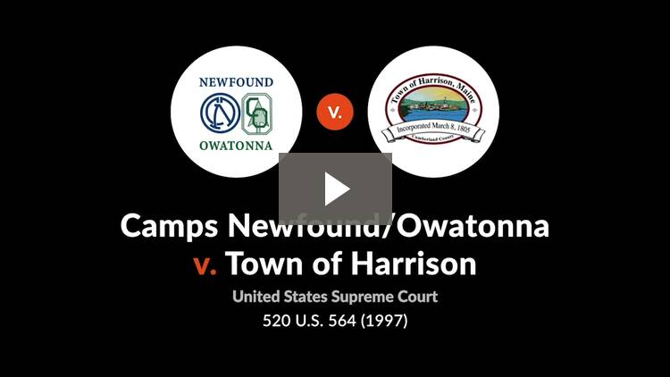Camps Newfound/Owatonna, Inc. v. Town of Harrison