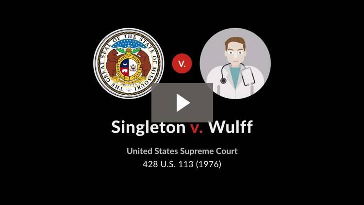 Singleton v. Wulff