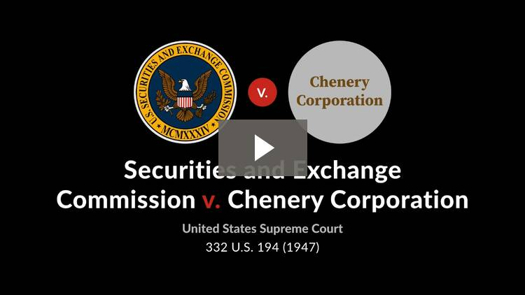 Securities and Exchange Commission v. Chenery Corporation (Chenery II)