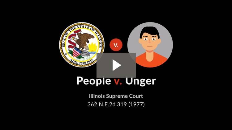 People v. Unger