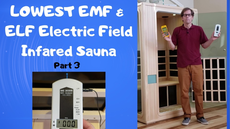Evolve EHS | Lowest EMF/ELF Sauna Part III