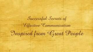 Successful Secrets of Effective Communication