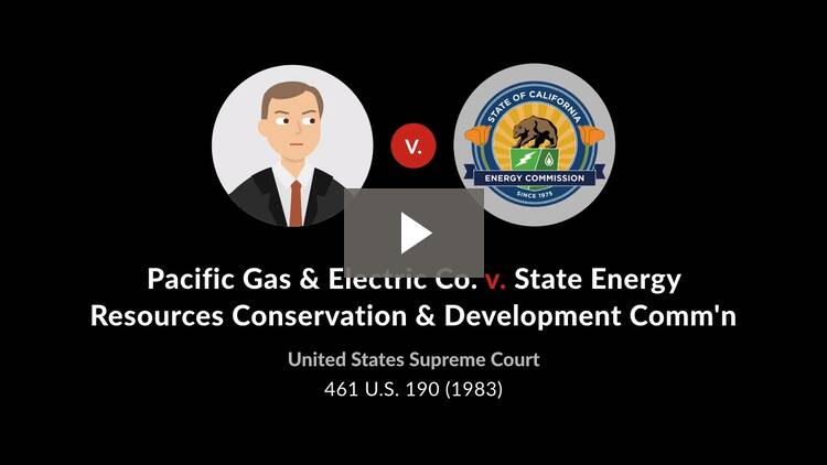 Pacific Gas & Electric Co. v. State Energy Resources Conservation & Development Commission