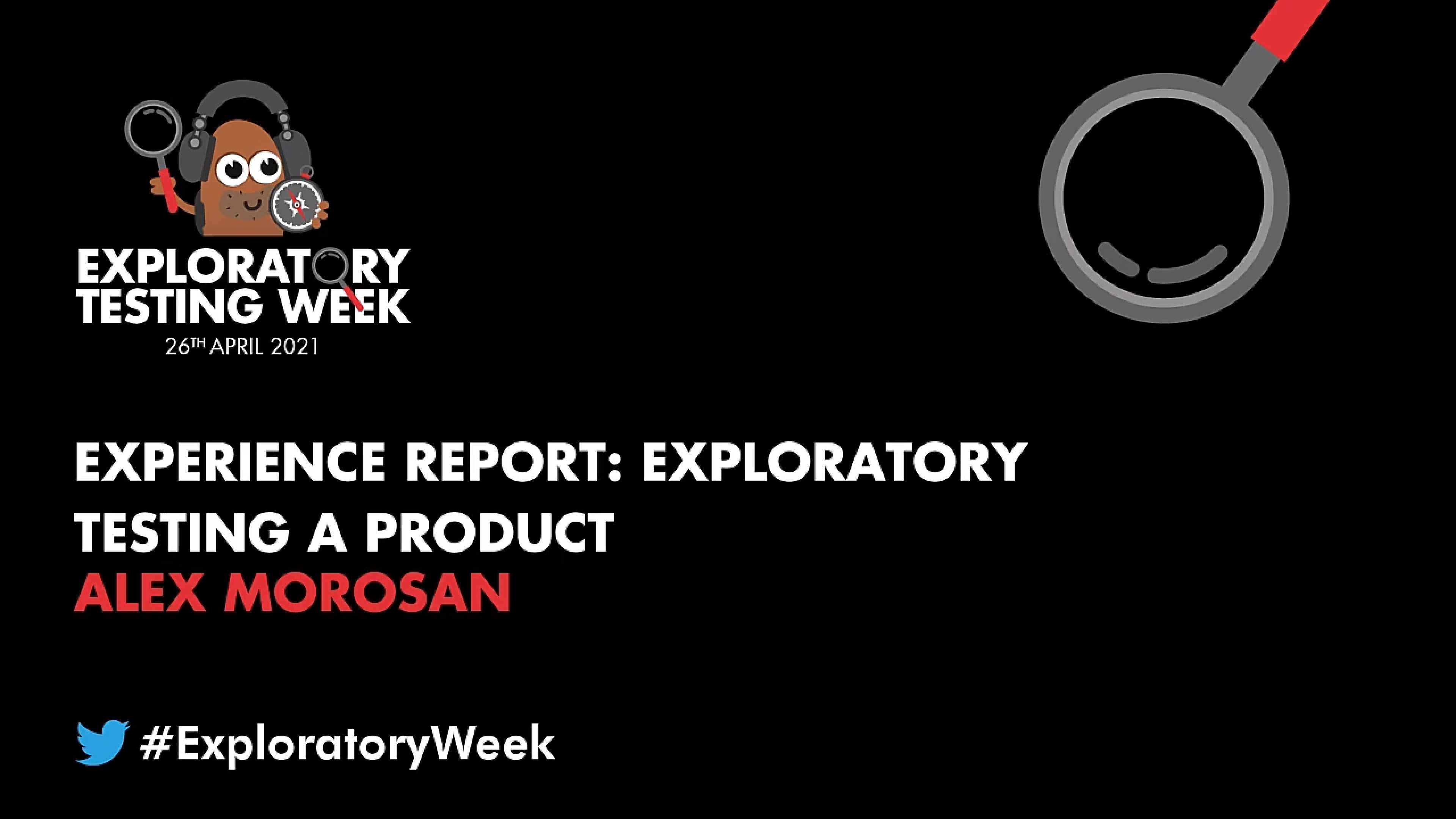 Experience Report: Exploratory Testing a Product with Alex Morosan