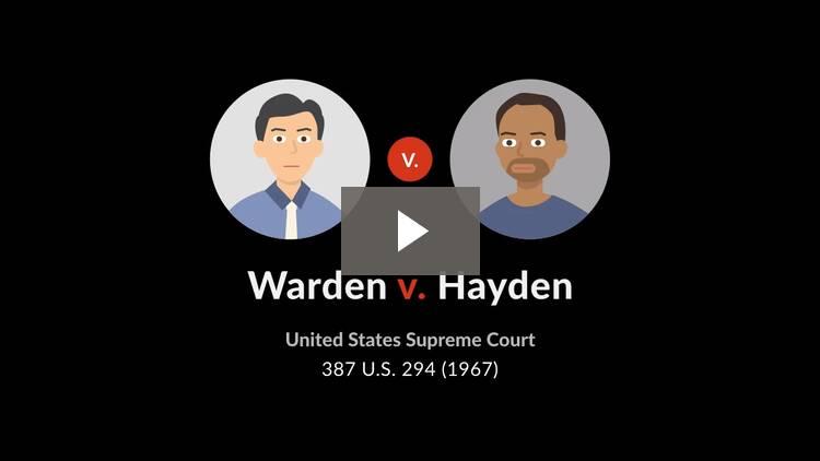 Warden v. Hayden
