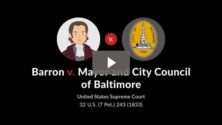Barron v. Mayor & City Council of Baltimore