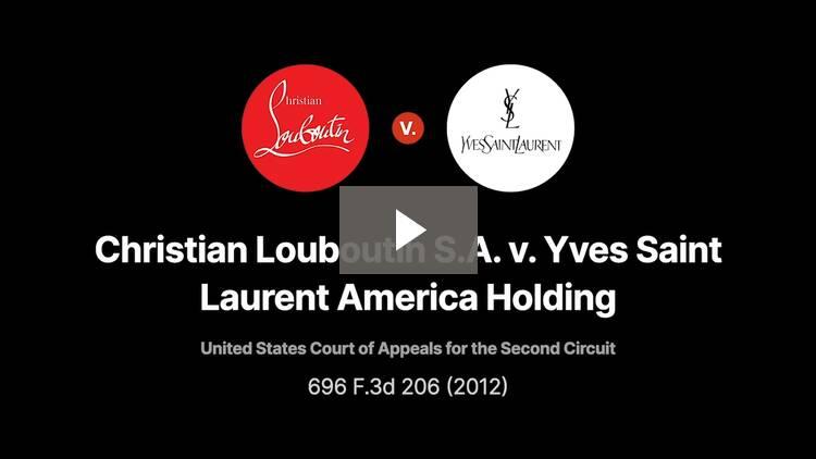 Christian Louboutin S.A. v. Yves Saint Laurent America Holding, Inc.