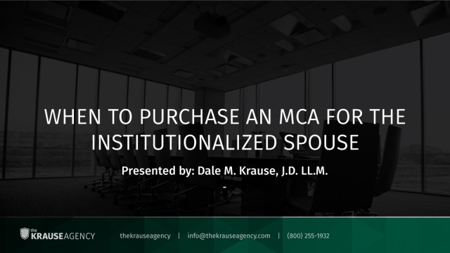 When to Purchase the MCA for the Institutionalized Spouse