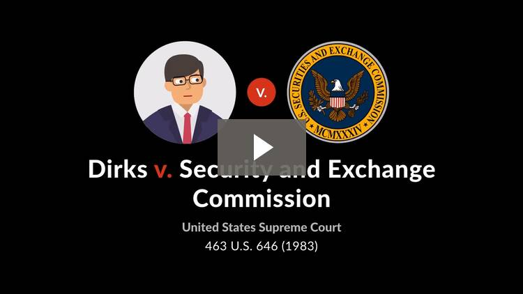 Dirks v. Securities and Exchange Commission