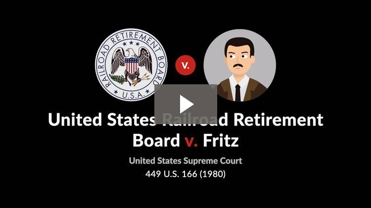 United States Railroad Retirement Board v. Fritz